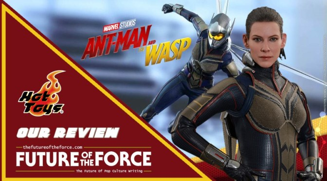 FOTF TV | Wasp (Ant-Man And The Wasp) Hot Toys Unboxing