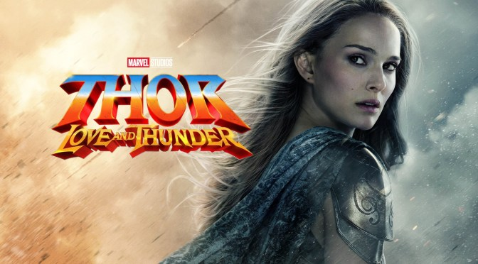 Will 'Thor: Love and Thunder' Have More Emotional Depth Than Expected?