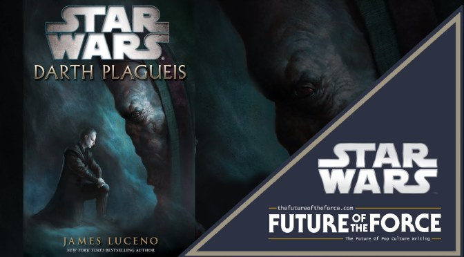 Star Wars | Nostalgic for Darth Plagueis