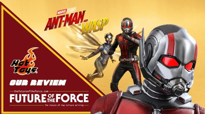 Hot Toys Review | Ant-Man (Ant-Man And The Wasp)