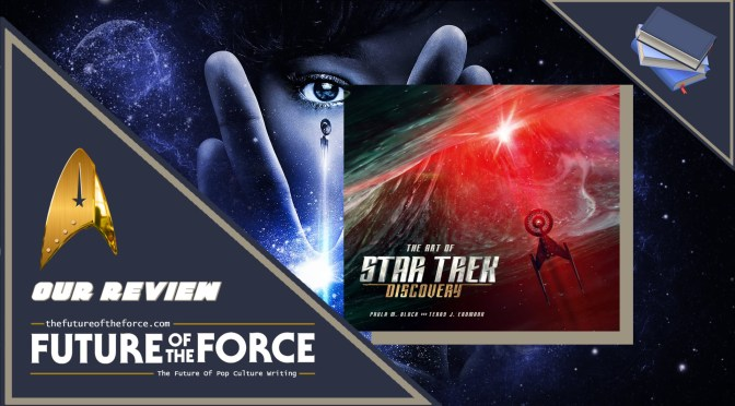 Book Review | The Art Of Star Trek: Discovery