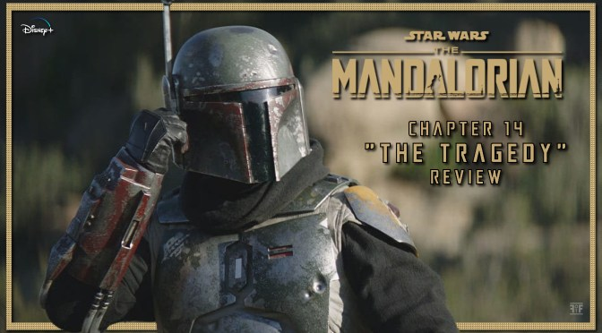 Review | The Mandalorian: Chapter 14 'The Tragedy'