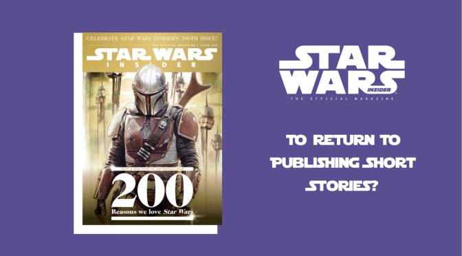 Star Wars Insider To Return To Publishing Short Stories?