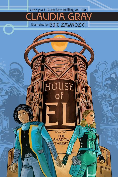 House of El: Book One - The Shadow Threat