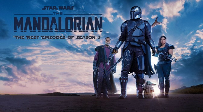 My Ranking of the Episodes in 'The Mandalorian: Season 2'