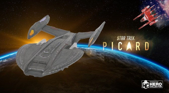 Star Trek Picard | New Starships Coming From Hero Collector