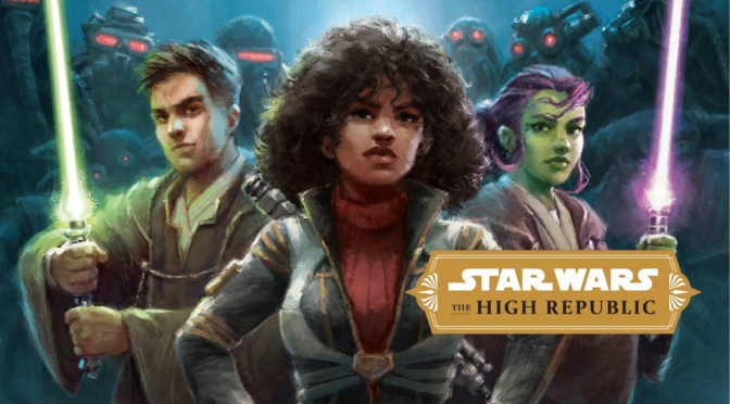 Star Wars: The High Republic – New Reveals