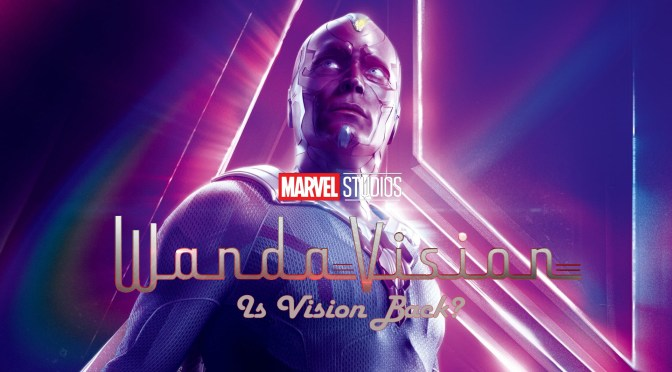 'WandaVision' | Is Vision Back…?