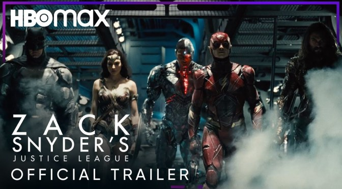 New Trailer For Zack Snyder's Justice League Is Here!