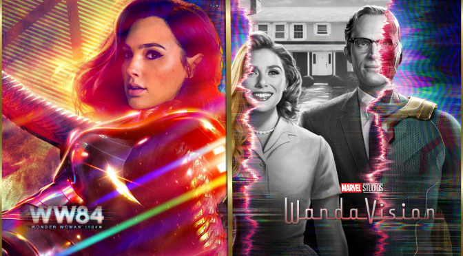 Are 'WandaVision' and 'Wonder Woman 1984' The Same Story?