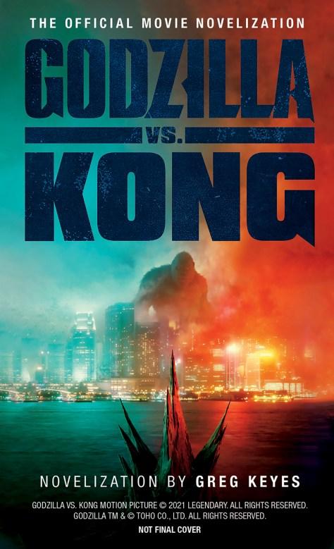 Godzilla vs Kong Novelization