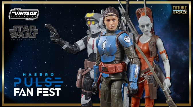 Hasbro Pulse Fan Fest | Star Wars Reveals