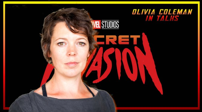 Olivia Coleman In Talks To Join Marvel's Secret Invasion
