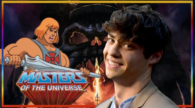 Noah Centineo Departs Masters Of The Universe