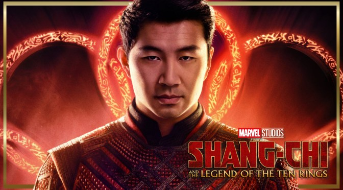 First Trailer For Marvel Studios' Shang-Chi And The Legend Of The Ten Rings Battles Its Way In!