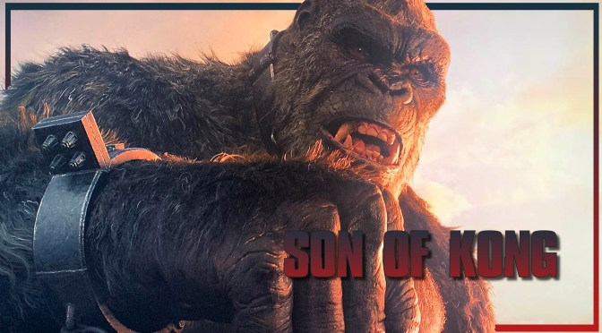 Son Of Kong To Be The Next Monsterverse Film?