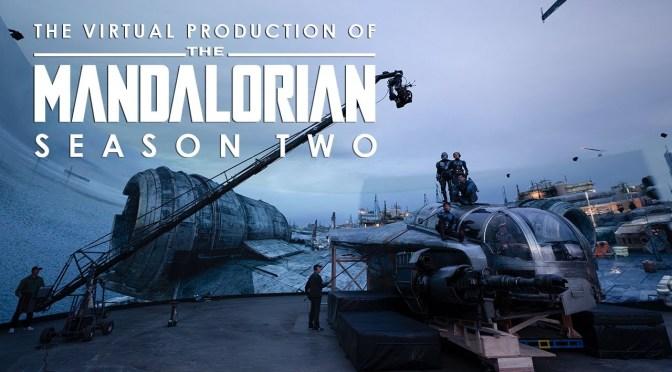 The Virtual Production of The Mandalorian: Season Two