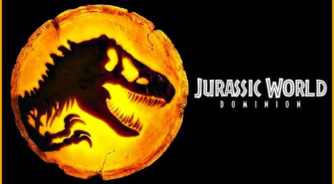 Jurassic World Dominion Grants Us A Sneak Peek!