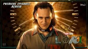 Review | Loki (The Premiere Episodes)