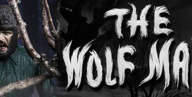 NECA Reveals The Universal Monsters Wolf Man