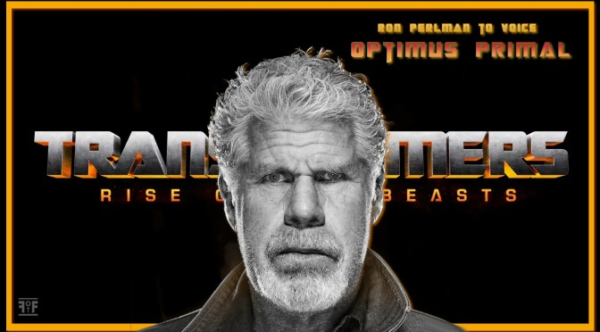 Transformers Rise Of The Beasts | Ron Perlman Cast As Optimus Primal