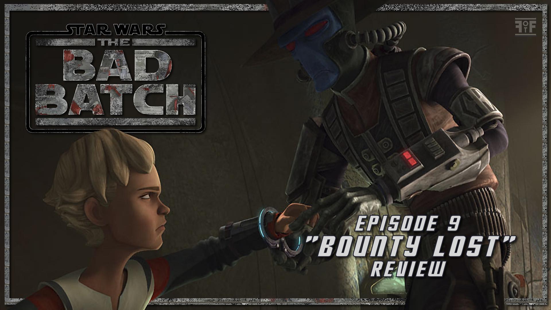Star Wars: The Bad Batch (Episode 9: Bounty Lost)