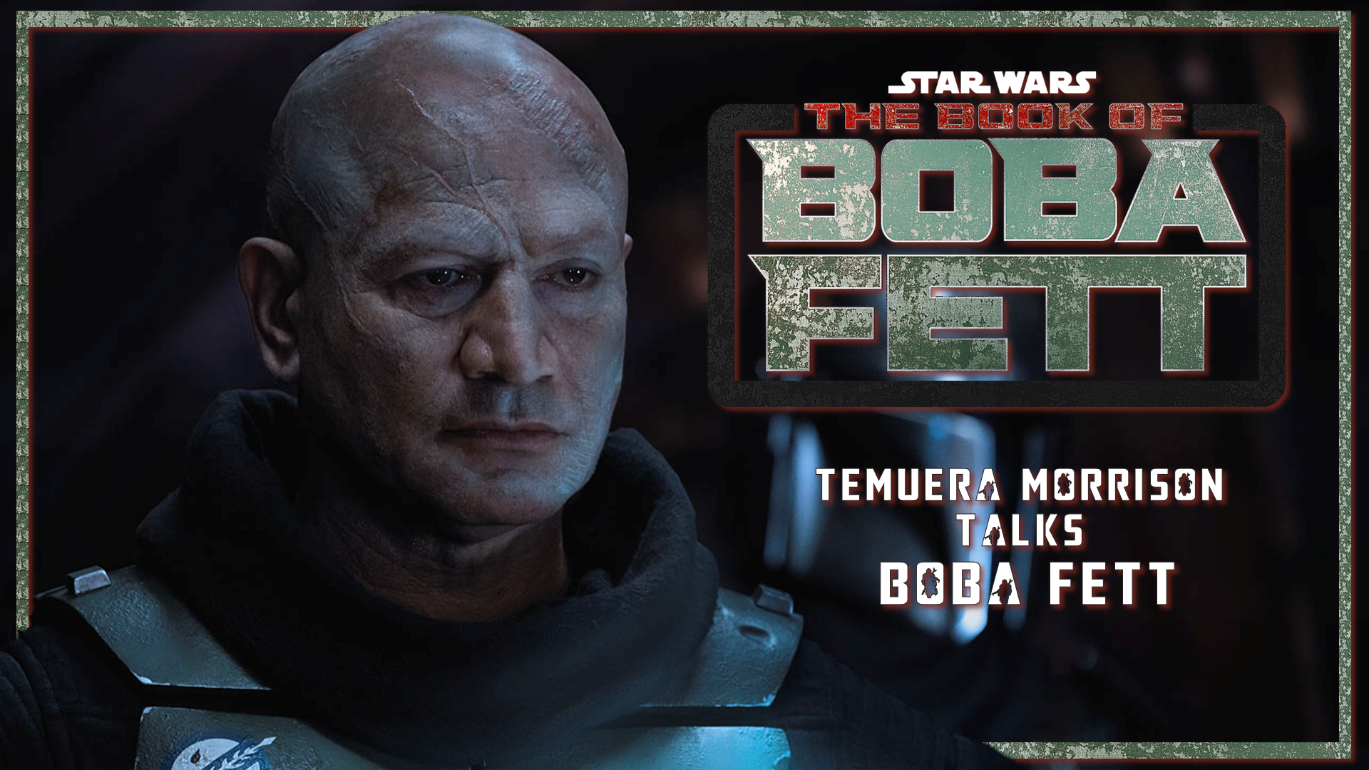 Temuera Morrison Opens Up About 'The Book Of Boba Fett'