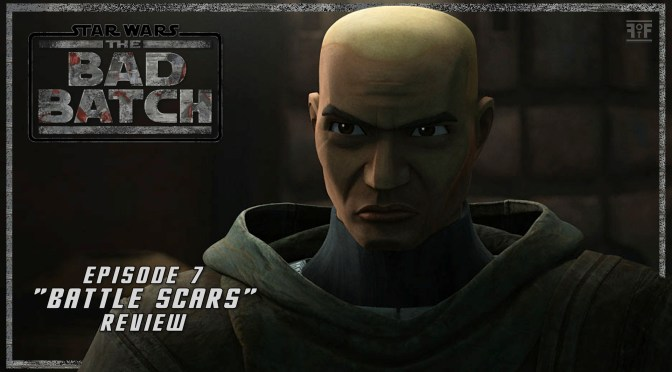 Review | Star Wars: The Bad Batch (Episode 7: Battle Scars)