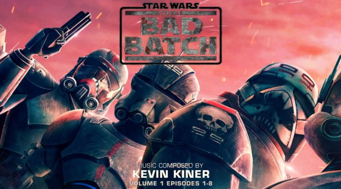 Star Wars: The Bad Batch Vol.1 (Episodes 1-8) By Kevin Kiner Out NOW!