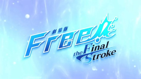 Free! The Final Stroke - Take Your Marks With The New Trailer!