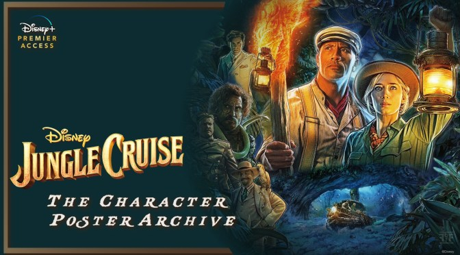 The Jungle Cruise Character Posters Have Arrived!