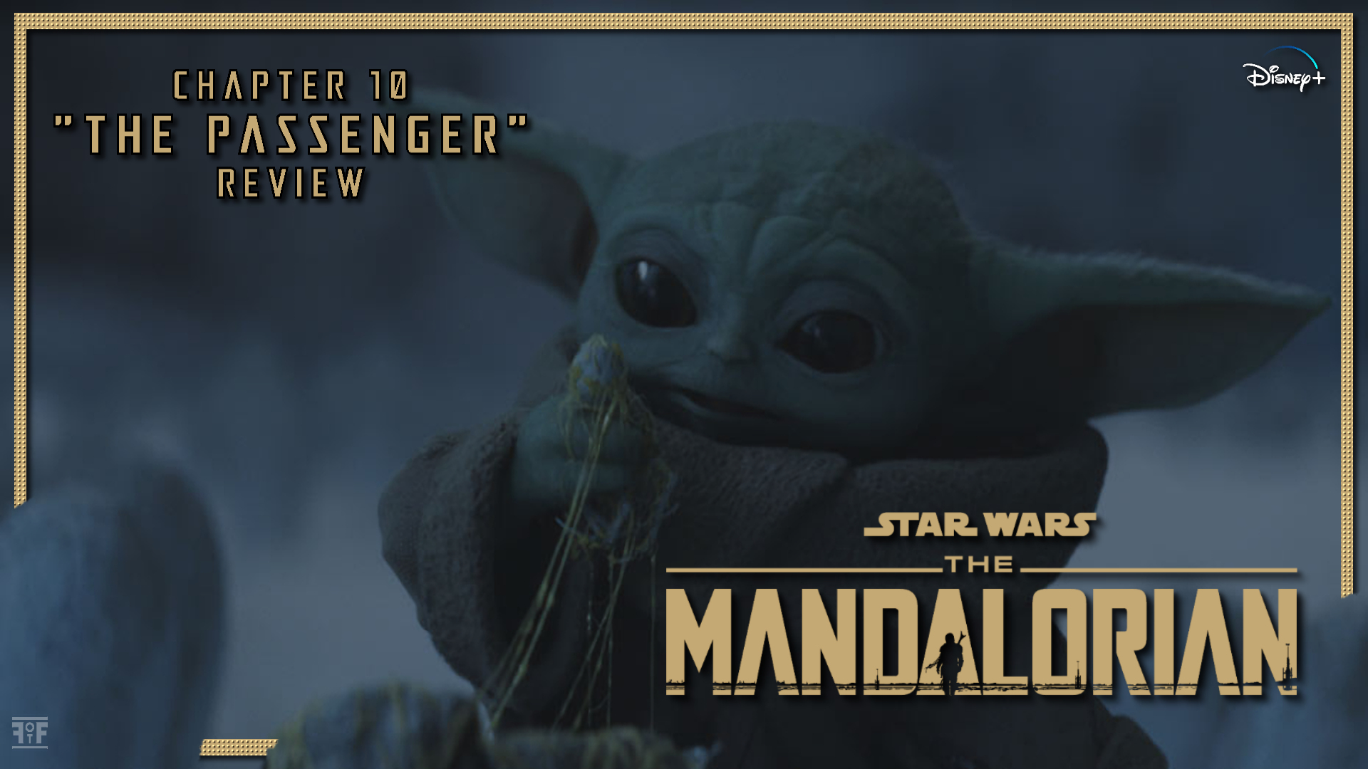 The Mandalorian Chapter 10 The Passenger Review