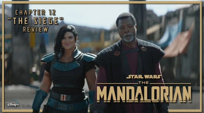 Review | The Mandalorian: Chapter 12 'The Siege'