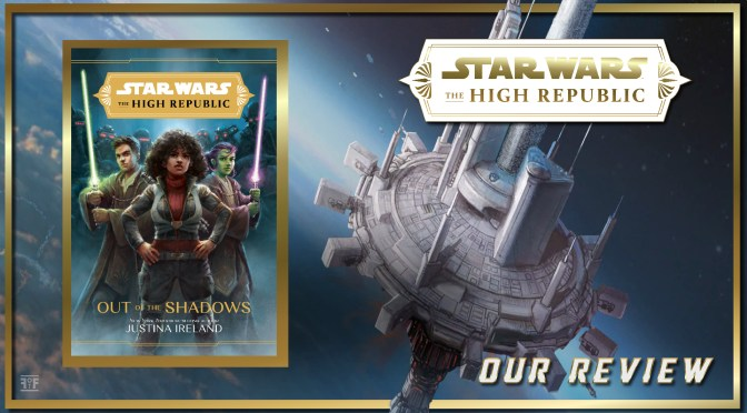 Star Wars The High Republic Out Of The Shadows Review