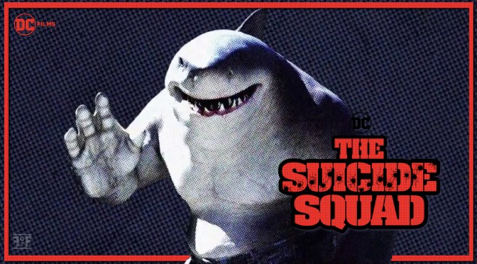 The Suicide Squad Debuts King Shark Spot!