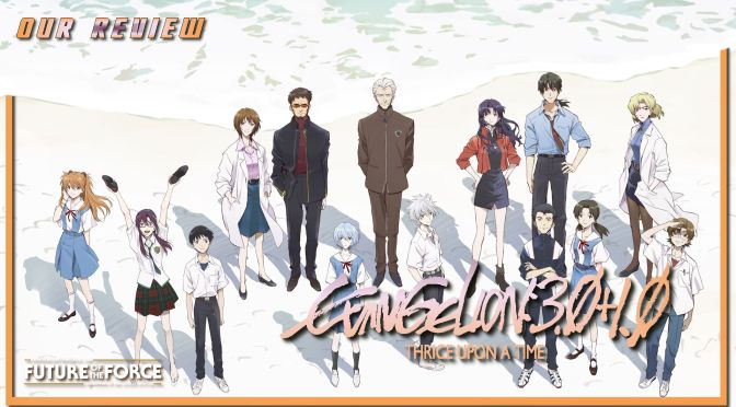 Review | Evangelion 3.0+1.0 Thrice Upon A Time