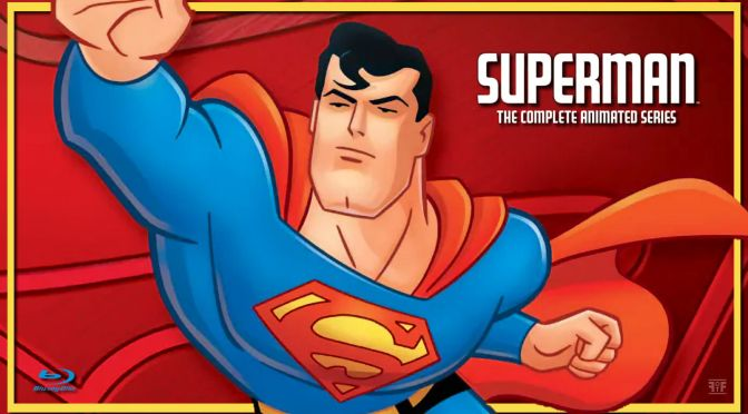 Superman The Complete Animated Series Is Heading To Blu-Ray