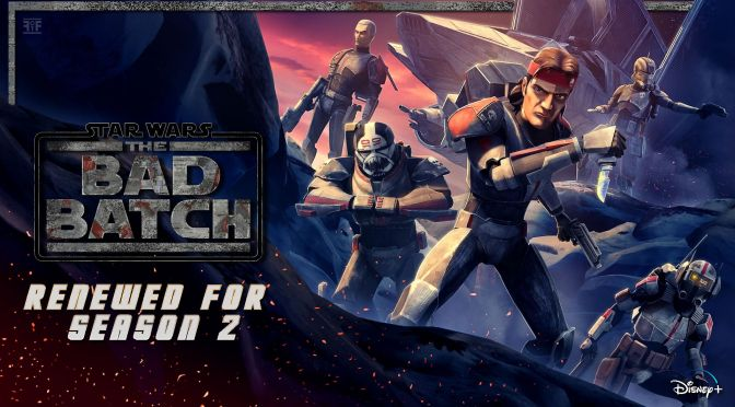 The Bad Batch Renewed For Season 2