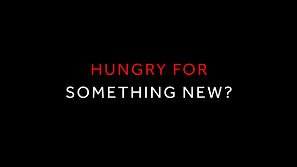 Are You Hungry For Something New On Home Entertainment?