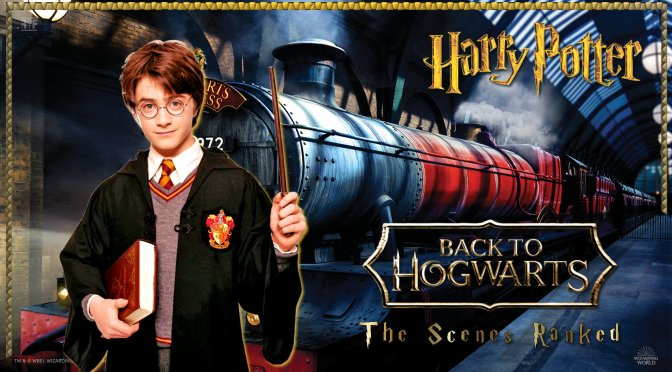 Back To Hogwarts Scenes Ranked