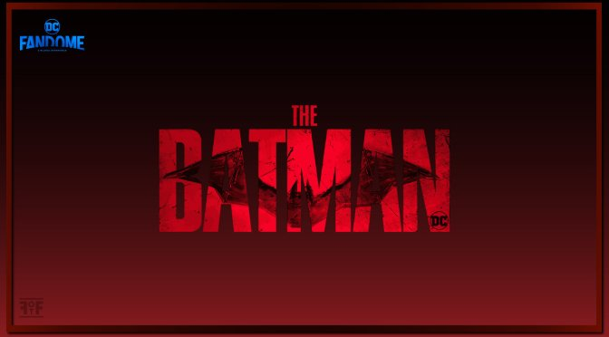 DC FanDome: First Look At The New 'The Batman' Trailer