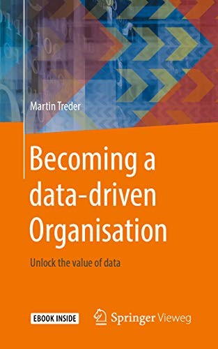 Becoming a Data Driven Organisation