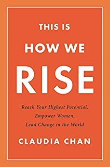 How We Rise - Claudia Chan