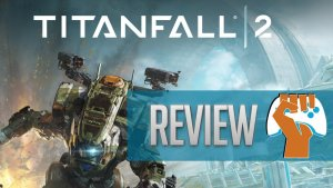 Titanfall 2 Review | Let Me Tell You About My Best Friend