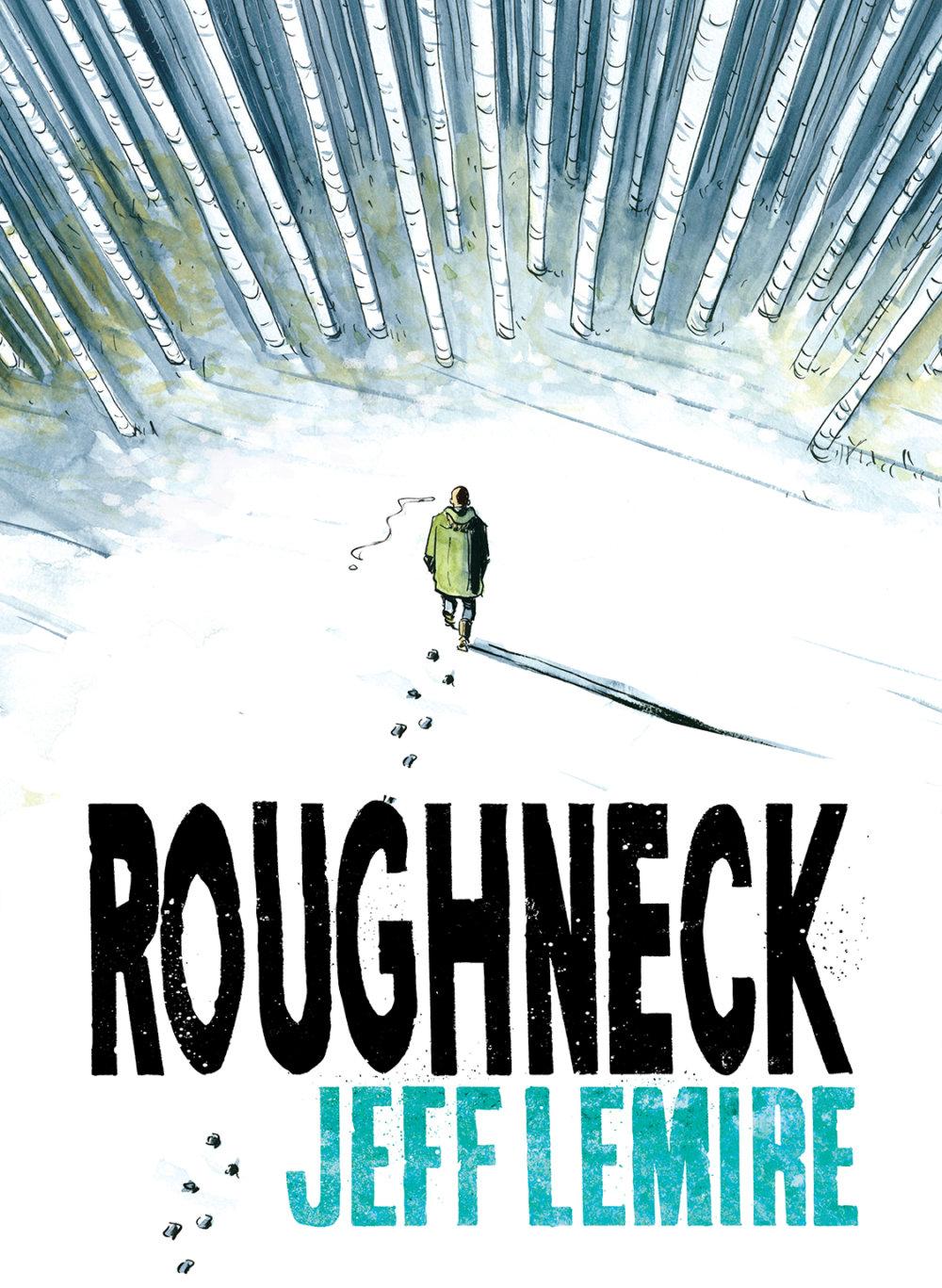 Best Comics 2017 - Roughneck
