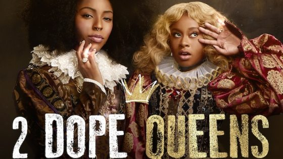 Photo Credit: 2 Dope Queens, HBO
