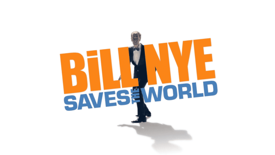 Photo Source: Bill Nye Saves the World on NETFLIX