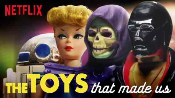 the toys that made us netflix still