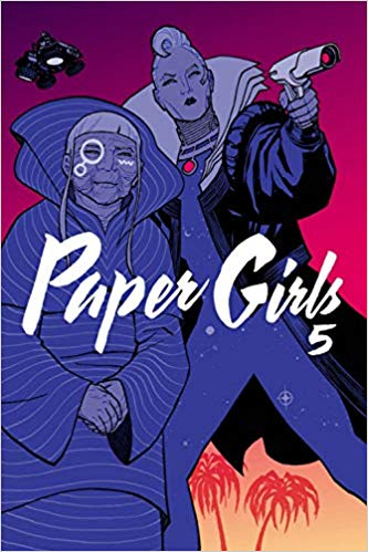 Cover art of Paper Girls, Vol. 5, which features an elderly woman standing next to a woman holding a laser gun