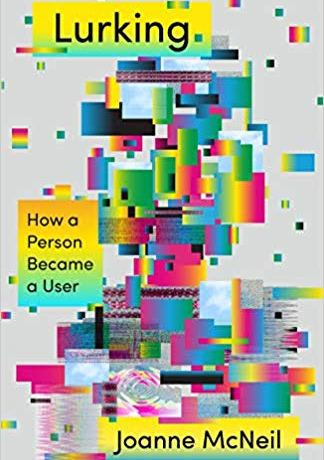 The cover of Lurking: How a Person Became a User features the pixelated outline of a person in abstract form.